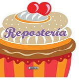 Reposteria / Baking | Susaeta Publishing Inc |