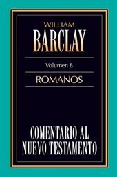 Comentario Al N.T. Vol. 08 - Romanos