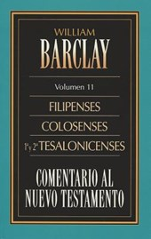 Filipenses, Colosenses, y Tesalonicenses = Philippians, Colossians and Thessalonians