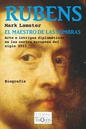 Rubens, El Maestro de Las Sombras