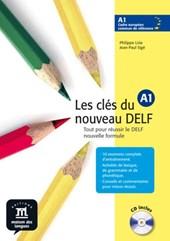 Les clés du nouveau DELF A1 + CD