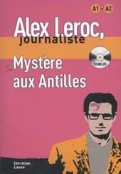 Alex Leroc - Mystère aux Antilles + CD