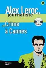 Alex Leroc - Crime à Cannes.  Lecture + CD |  |