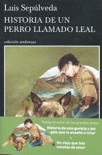 Historia de un perro llamado Leal | Luis Sepúlveda |