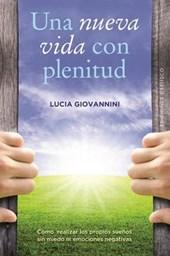 Una nueva vida con plenitud/ An Optimal New Life