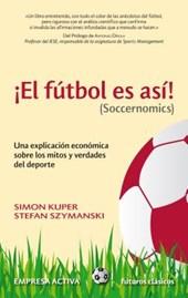 El Futbol Es Asi! (Soccernomics)