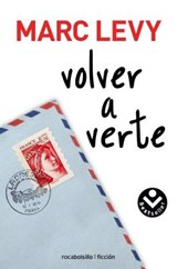 Volver a verte/ Just Like Heaven | Marc Levy |