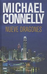 Nueve Dragones | Michael Connelly |