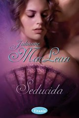 Seducida / Seduced by the Highlander | Julianne MacLean |