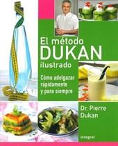 El metodo Dukan ilustrado / The Illustrated Dukan Diet
