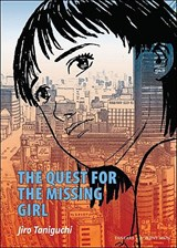 The Quest for the Missing Girl | Jiro Taniguchi |