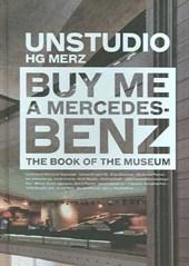 Buy Me a Mercedes-Benz