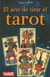 El arte de tirar el tarot / The Art of Reading the Tarot