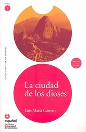 La ciudad de los dioses/ The city of the Gods