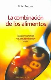 La Combinacion de los Alimentos/ Food Combining Made Easy