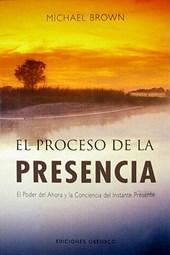 El proceso de la presencia / The Presence Process