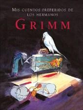 MIS Cuentos Preferidos de Los Hermanos Grimm