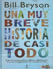 Una muy breve historia de casi todo/ A Very Short History of Nearly Everything