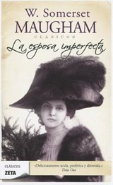La esposa imperfecta / Cakes and Ale | W. Somerset Maugham |