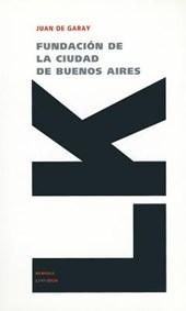 Fundacion de la Ciudad de Buenos Aires