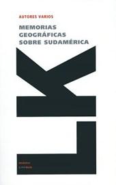 Memorias Geograficas Sobre Latinoamerica