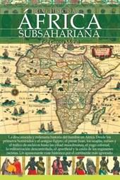 Breve historia del África subsahariana / Brief History of Sub-Saharan Africa