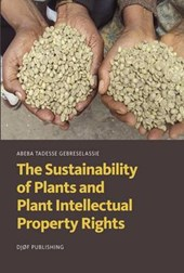The Sustainability of Plants and Plant Intellectual Property Rights