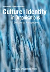 Culture & Identity in Organisations | Lise Lotte Holmgreen |