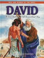 David - Men & Women of the Bible Revised