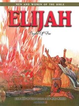 Elijah - Men & Women of the Bible Revised | auteur onbekend |