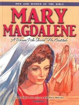 Mary Magdalene - Men & Women of the Bible Revised | auteur onbekend |