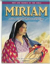 Miriam - Men & Women of the Bible Revised