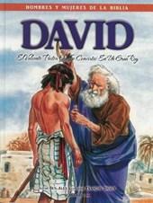 David - Hombres y Mujeres de la Biblia