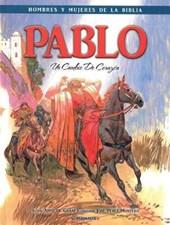 Pablo - Hombres y Mujeres de la Biblia