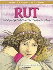 Rut - Hombres y Mujeres de la Biblia