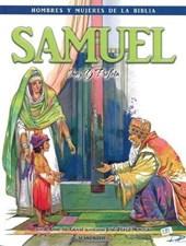 Samuel - Hombres y Mujeres de la Biblia