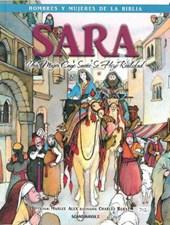 Sara - Hombres y Mujeres de la Biblia