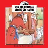 Why Did Nehemiah Work So Hard?
