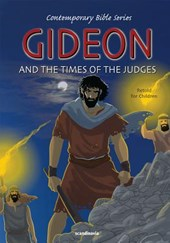 Gideon and the Times of the Judges, Retold