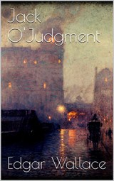 Jack O' Judgment | Edgar Wallace |