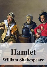 Hamlet | William Shakespeare |