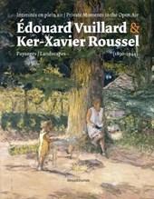 Edouard Vuillard & Ker-Xavier Roussel