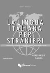 La lingua italiana per stranieri. Corso medio Lehrbuch