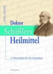 Doktor Schüßlers Heilmittel