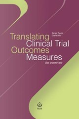 Translating Clinical Trial Outcomes Measures | Tyupa, Sergiy, Ph.d. ; Wild, Diane |