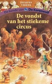 De vondst van het stiekeme circus