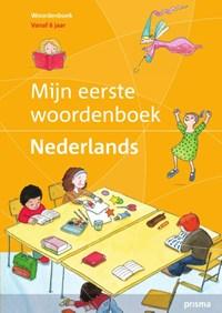 Mijn eerste woordenboek Nederlands | Cordula Meissner ; Cordula Meißner ; Beate Menzlova ; Beate Menzlová ; Almut Mohrmann |