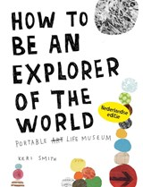 How to be an explorer of the world | Keri Smith |
