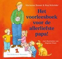 Het voorleesboek voor de allerliefste papa!   Marianne Busser ; Ron Schröder  