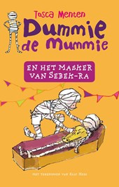 Dummie de mummie en het masker van Sebek-Ra